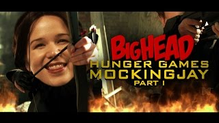 BigHead Hunger Games Mockingjay Part 1 (HISHE Features - BigHead Parodies)