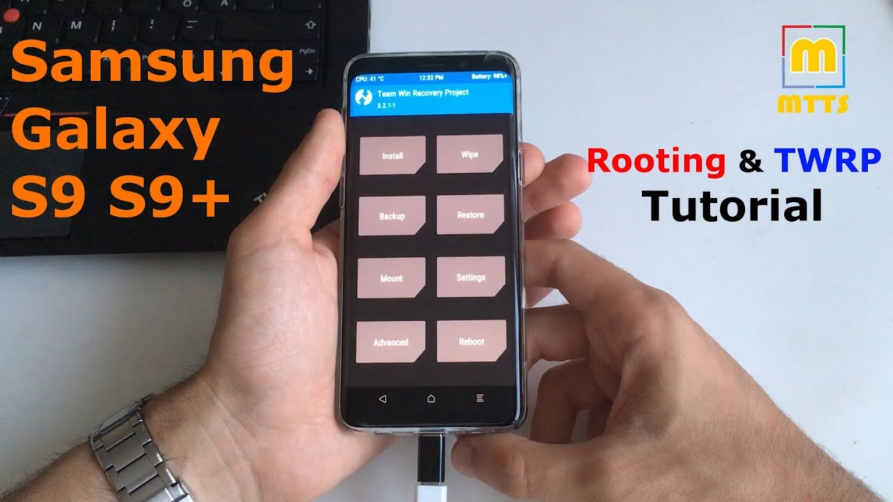 Rooting and TWRP Tutorial - Samsung Galaxy S9 & S9+