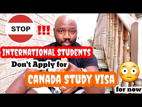 Stop!!! Why International Students Shouldn't Apply For Canada Study Permit Visa For Now.