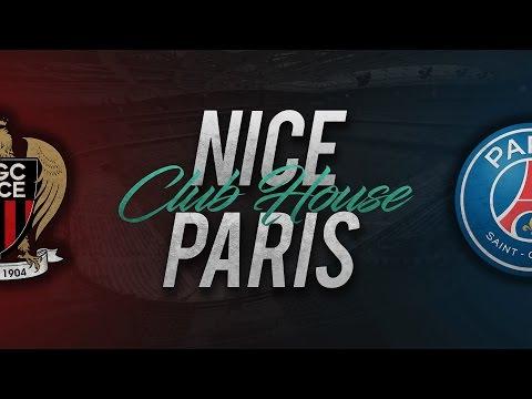 NICE - PARIS SG // Club House
