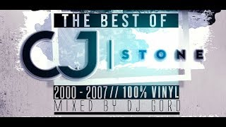 The Best Of CJ Stone 100 Vinyl 2000 2007 Mixed By DJ Goro