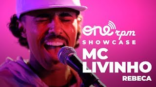 MC Livinho - Rebeca  -  ONErpm Showcase