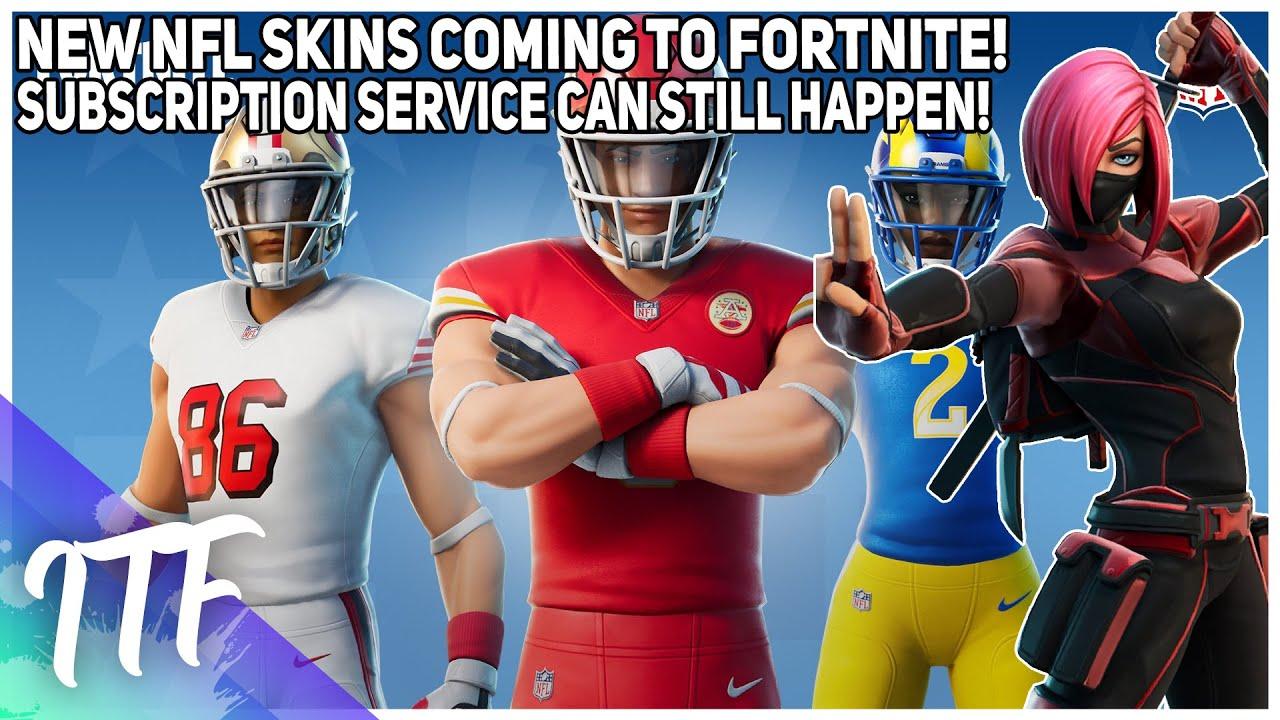 NEW NFL Skins Come To Fortnite! Subscription Service Can Still Happen! (Fortnite Battle Royale)