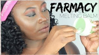 FARMACY GREEN CLEAN MAKEUP MELTING BALM  REVIEW - Maggie Magnoli