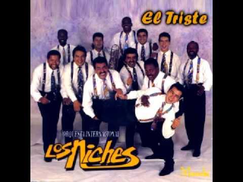 El Triste - Orquesta Internacional Los Niches
