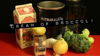 "Nutribullet Rx ""cream Of Broccoli Soup"" Vegan Recipe"