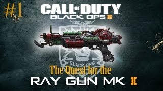 BO2 Zombies: The Quest for the Ray Gun Mark II (Part 1)