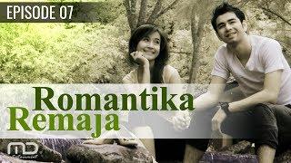 Romantika Remaja - Episode 07
