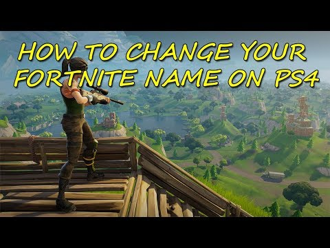 How To Change Your Fortnite Name On PS4 (TUTORIAL)