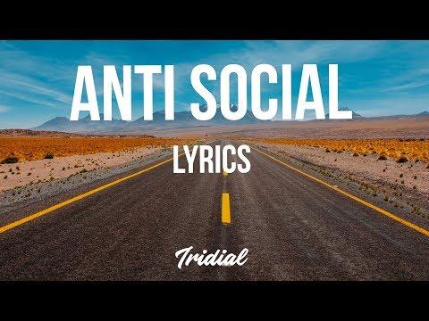 SOB X RBE - Anti Social (Lyrics)