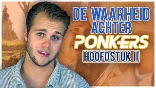 Het hoogtepunt van Ponkers | DE WAARHEID ACHTER PONKERS (2/4)