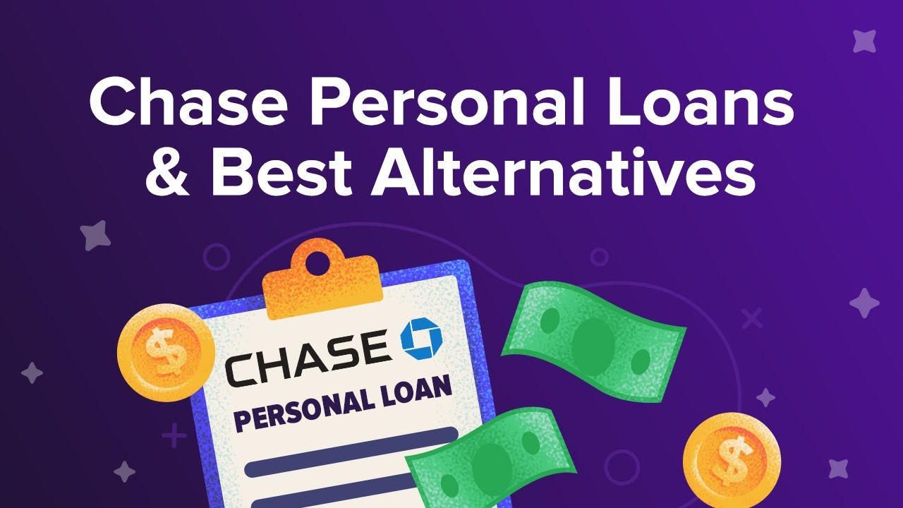 Chase Personal Loans & Best Alternatives