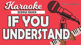Karaoke If You Understand George Baker By Lanno Mbauth