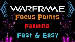 [U18] Warframe - Fastest way to get Focus Points / 20-40k in 2-3 min! [Greater Lens] | N00blShowtek