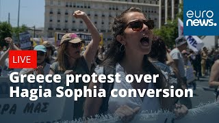 Protest in Greece over decision to turn Istanbul's Hagia Sophia museum into a mosque | LIVE