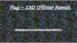 Flug - 13d (Pfirter Remix)