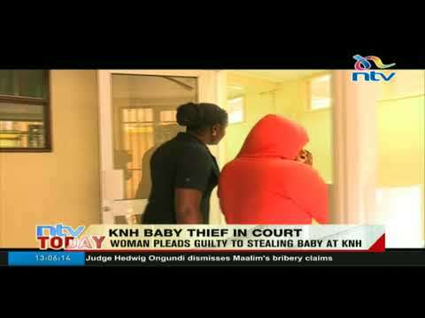 Woman pleads guilty to stealing baby at KNH