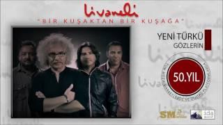 Yeni Türkü - Gözlerin (Livaneli 50. Yıl Özel)