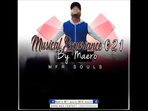 Musical Experience 021 Mixed By Maero Mfr Souls