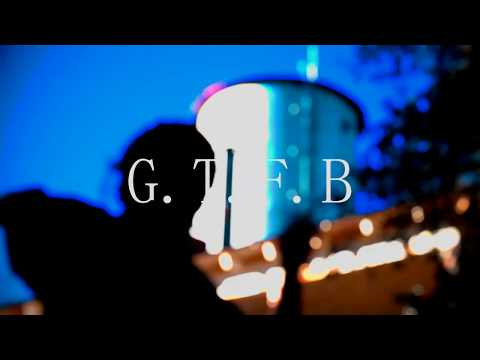 YUNG $IXTH $ENSE - G.T.F.B (OFFICIAL MUSIC VIDEO)