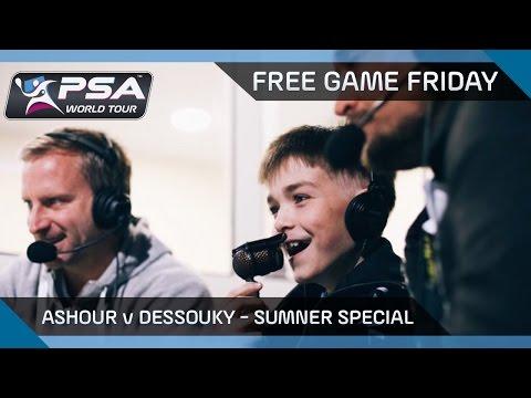 Squash: Free Game Friday - Ashour v Dessouky - Sumner Special