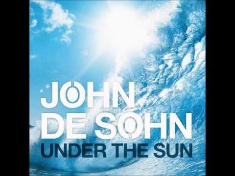 John De Sohn feat. Andreas Moe - Under the Sun (Lyrics)