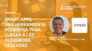 Sesión 4: Smart Apps. Una herramienta poderosa para llegar a las audiencias deseadas