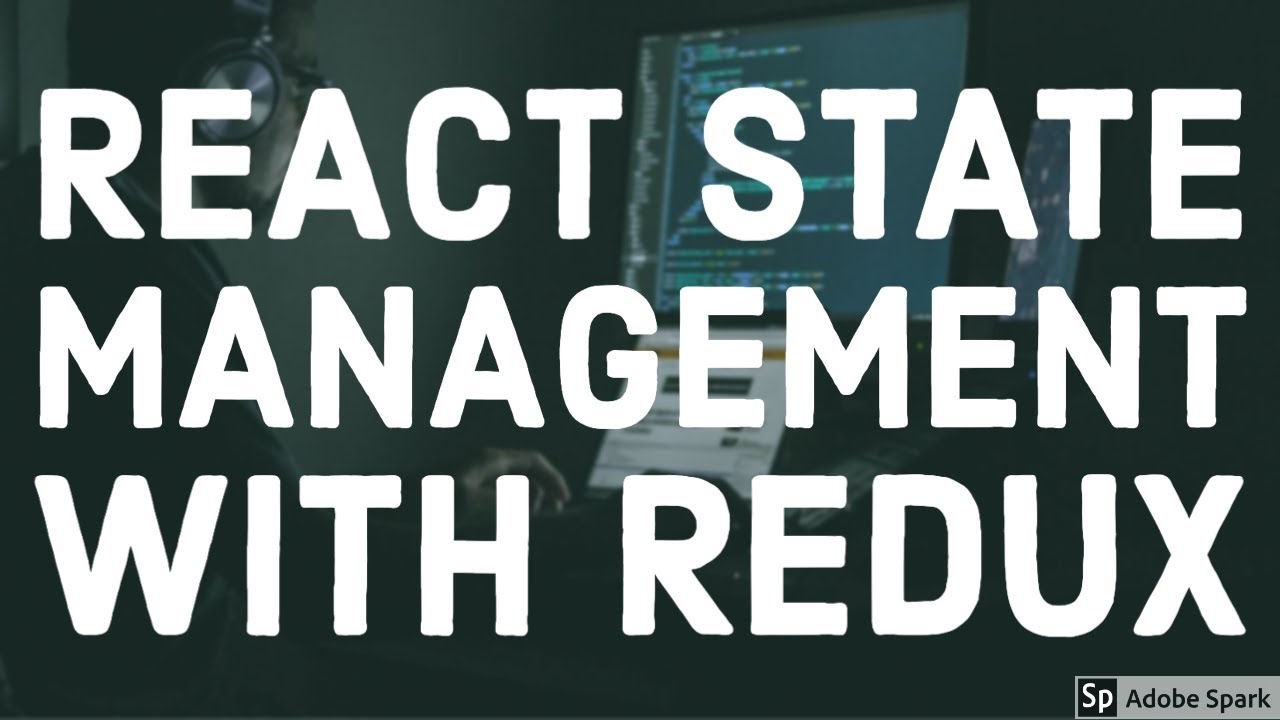 React State Management with Redux webinar with @Srijan Technologies