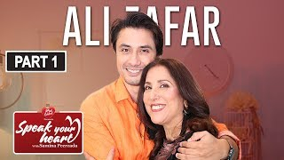 Ali Zafar In His Most Candid Interview | Speak Your Heart With Samina Peerzada | Part I