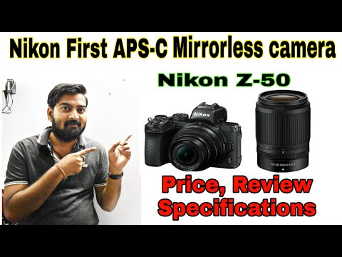 Nikon Z-50 Price, Advantage, Specifications, Review