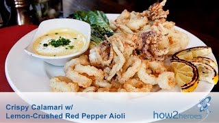 Crispy Calamari With Lemon & Crushed Red Pepper Aioli