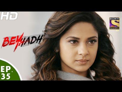 Beyhadh - बेहद - Episode 35 - 28th November, 2016