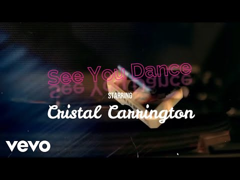 Cristal Carrington - See You Dance (Official Video)