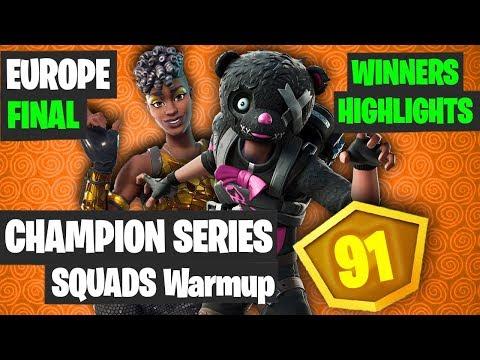 Fortnite FNCS Squads Warmup Winners Highlights - EU Final [Fortnite Squads Tournament]
