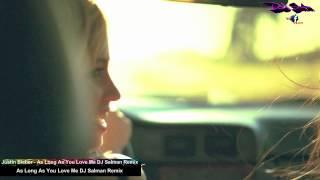 Justin Bieber - As Long As You Love Me ft. Big Sean DJ Salman Remix