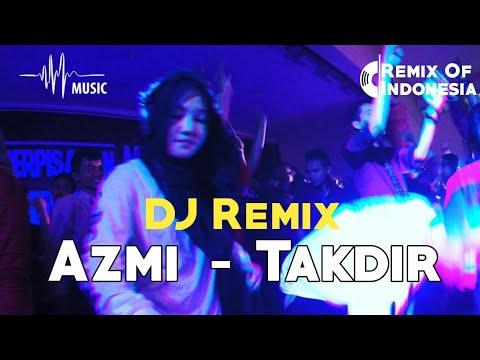 azmi---takdir-dj-remix-terbaru-2019