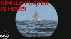 Wolfpack (Submarine Simulation) - Single Player is  Here!