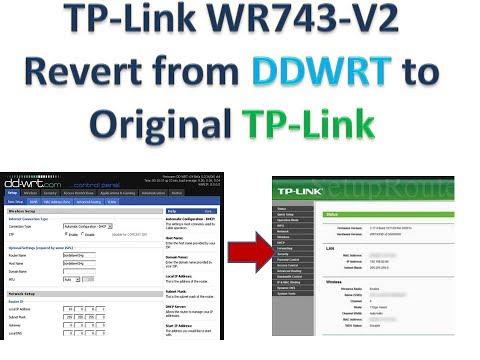 Revert TL-WR743_v2 DDWRT to orignal TP link Firmware