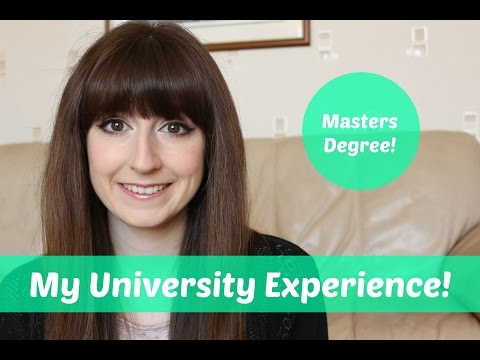 My University Experience | Masters Degree