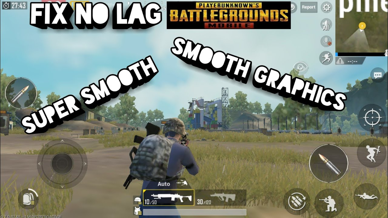 Increase Fps In Pubg Mobile And Fix The Lag: How To Fix Lag/FPS Drop On PUBG Mobile
