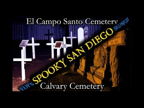 Exploring Cemeteries In San Diego [SCARY]