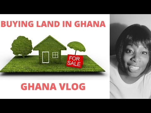 GHANA CHIT CHAT BUYING LAND