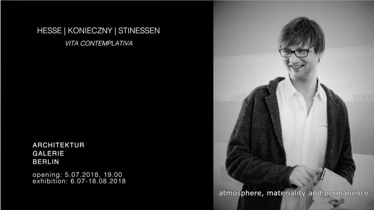 Großartig Architekten In Berlin Ideen Von Architektur Galerie Berlin, Vita Contemplativa, Opening 5thjuly