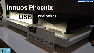 The Innuos PhoenixUSB reclocker at Bristol 2020