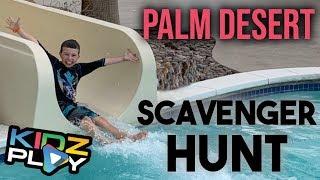 Kidz Play! Taylor's Scavenger Hunt in Palm Desert!