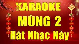 Karaoke Nhạc Xuân 2019   Mùng 2 Tết Phải Hát Nhạc Này   Nhạc Bolero Trữ Tình Nhạc Vàng   Trọng Hiếu