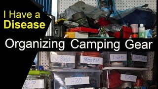 Gear Pile Disease Is Real / Organizing Camping Gear