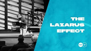The Lazarus Effect / Pastor Tim Ross