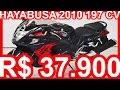 PASTORE R$ 37.900 Suzuki GSX 1300R Hayabusa 2010 Preta MT6 197 cv 15,8 mkgf 0-100 kmh 3,2 s#Hayabusa