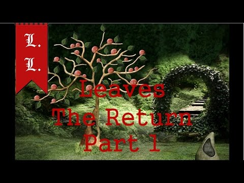 LEAVES The Return walkthrough - Part 1/4 - Whole game in 4 parts (Created by ZAR 21)
